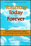 Yesterday, Today and Forever Vol. 2: Exploring Contemporary Judaism from the Perspective of Jewish History - Mordechai Katz