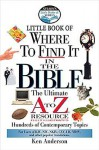 Nelson's Little Book of Where to Find It in the Bible - Ken Anderson, John Hayes