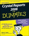 Crystal Reports XI For Dummies (For Dummies (Computer/Tech)) - Allen G. Taylor