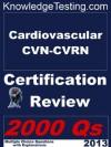 Cardiovascular CVN-CVRN Certification Review (Certification in Cardiovascular Nursing) - Nicole Morrison, Julia Patton, Danielle Lucas, Velma Lynch