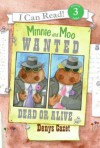 Wanted Dead or Alive - Denys Cazet