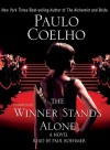 The Winner Stands Alone [With Earbuds] - Paulo Coelho