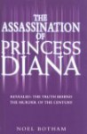 The Assassination of Princess Diana - Noel Botham