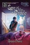 Eye of the Oracle - Bryan Davis