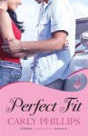 Perfect Fit - Carly Phillips