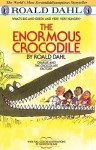 The Enormous Crocodile (Chapter Book Edition) (Turtleback School & Library Binding Edition) - Quentin Blake, Roald Dahl