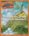 The Complete Idiot's Guide to Finance for Small Business - Kenneth E. Little