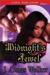 Midnight's Jewel - J. Annas Walker