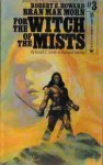 For the Witch of the Mists - David C. Smith, Richard L. Tierney