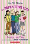 Kristy's Great Idea: A Graphic Novel (BSC Graphix, #1) - Ann M. Martin, Raina Telgemeier