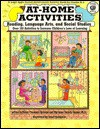 At-Home Activities for Reading, Language Arts, & Social Studies: Hundreds of Activities to Increase Children's Love of Learning - Robyn Freedman Spizman