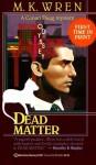 Dead Matter - M.K. Wren