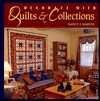 Decorate with Quilts and Collections - Nancy J. Martin