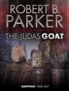The Judas Goat (A Spenser Mystery) - Robert B. Parker
