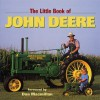 The Little Book of John Deere - Don Macmillan, Michael Dregni, Voyageur Press Editors