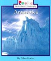 Antarctica (Rookie Read-About Geography) - Allan Fowler