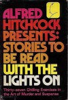 Alfred Hitchcock Presents: Stories to Be Read With the Lights On - Roald Dahl, Alfred Hitchcock, Harold Q. Masur, John Keefauver