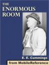 The Enormous Room - E.E. Cummings