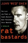 "Rat Bastards - John ""Red"" Shea, Mark Wahlberg"