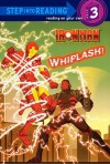 Whiplash! (Iron Man Armored Adventures) - Dennis R. Shealy, Patrick Spaziante