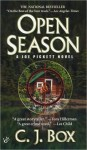 Open Season (A Joe Pickett Novel) - C.J. Box