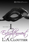 Enlightenment (The Story of L, #2) - L.A. Cloutier