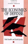 The Economics of Defense - Todd Sandler, Keith Hartley