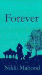 Forever (Fallen Saga #2) - Nikki Mahood