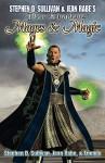 Blue Kingdoms: Mages & Magic - Stephen D. Sullivan, Jean Rabe, Donald Bingle, Marc Tassin