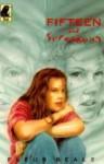 Fifteen And Screaming (Tui Junior) - Fleur Beale