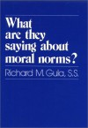What Are They Saying about Moral Norms? - Richard M. Gula