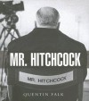 Mr Hitchcock - Quentin Falk