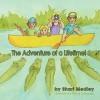 The Adventure of a Lifetime! - Shari Medley, Tiffany LaGrange