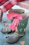 Green Grass - Raffaella Barker