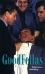 Goodfellas: Screenplay (Faber and Faber Screenplays) - Martin Scorsese, Nicholas Pileggi