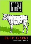 My Year of Meats (MP3 Book) - Ruth Ozeki, Anna Fields