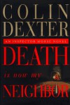 Death Is Now My Neighbor - Colin Dexter