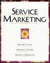 Service Marketing - Roland T. Rust, Timothy L. Keiningham, Anthony J. Zahorik