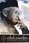 Mbah Maridjan: Sang Presiden Gunung Merapi - F.X. Rudy Gunawan