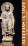 Buddhism In Tibet - Emil Schlagintweit, Robert Thurman