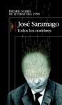 Todos los nombres (Spanish Edition) - José Saramago, Pilar del Río