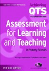 Assessment for Learning and Teaching in Primary Schools (Achieving QTS Series) - Cynthia Martin, Mary Briggs, Angela Woodfield, Peter Swatton