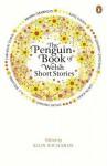 The Penguin Book of Welsh Short Stories - Alun Richards