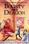 Bounty on a Dragon - J.R. Knoll