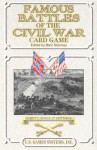 Famous Battles of the Civil War Card Game: Pickett's Charge at Gettysburg - Marc Newman