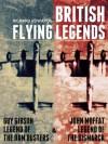 Guy Gibson: Legend of the Dam Busters & John Moffat: Legend of the Bismarck (British Flying Legends) - Richard Edwards