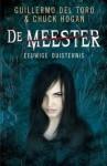 Eeuwige Duisternis (De Meester, #3) - Guillermo del Toro, Chuck Hogan