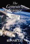 The Genesis of Science - Ronnie Lee