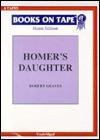 Homer's Daughter - Robert Graves