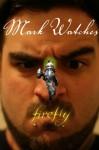 Mark Watches Firefly - Mark Oshiro